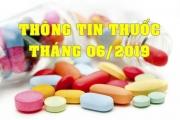 THÔNG TIN THUỐC THÁNG 06/2019